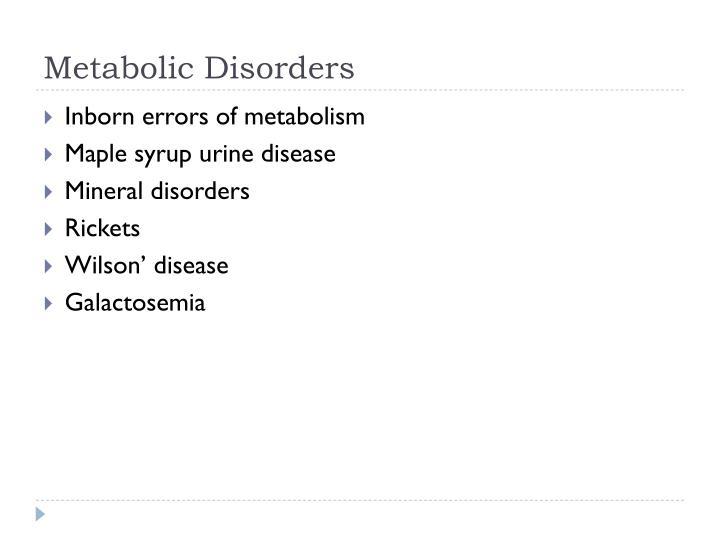 Metabolic disorders