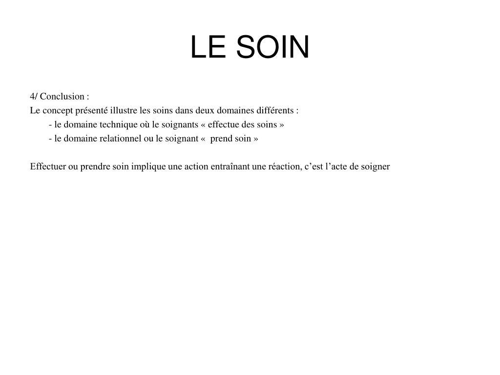 LE SOIN