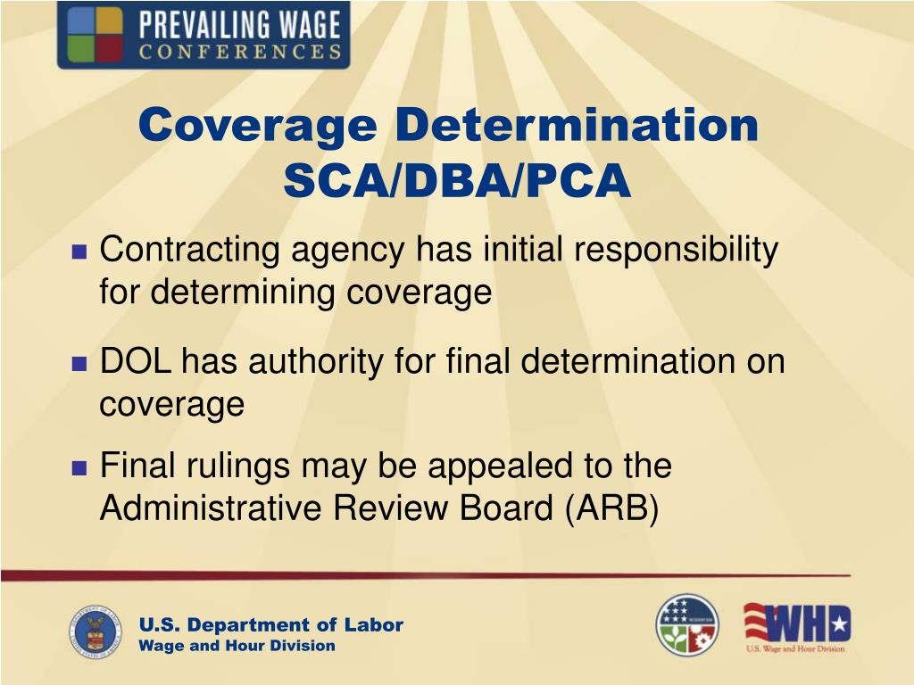 Coverage Determination    SCA/DBA/PCA