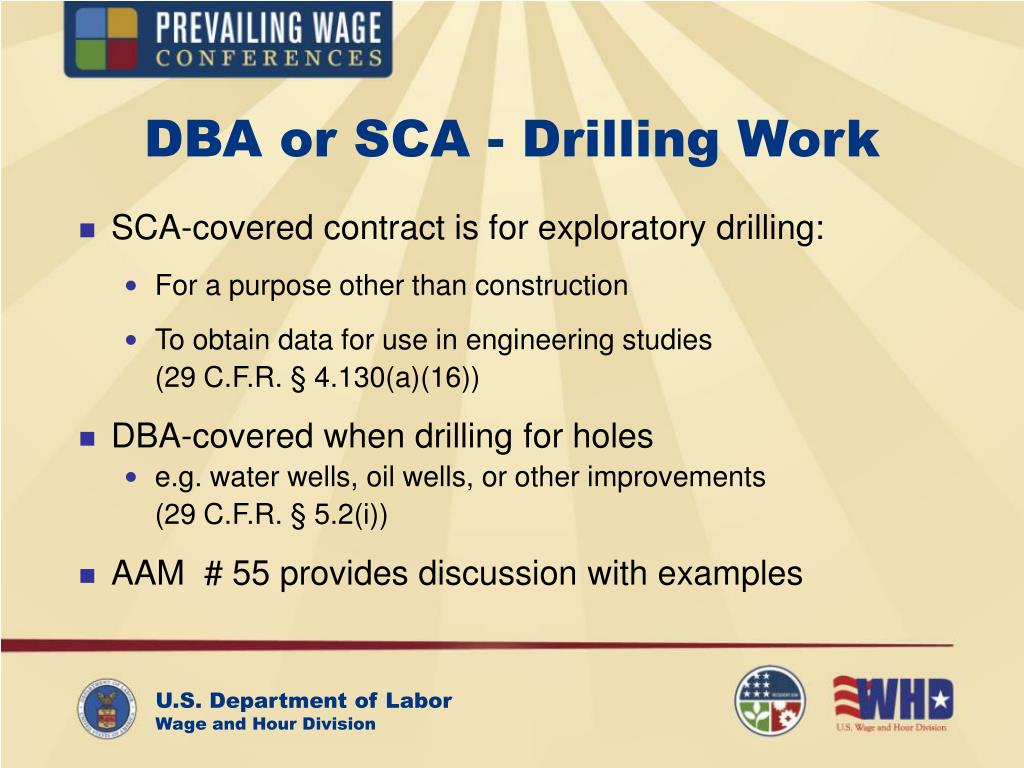 DBA or SCA - Drilling Work