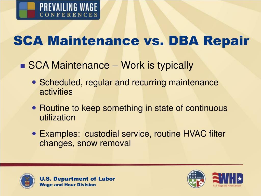 SCA Maintenance vs. DBA Repair