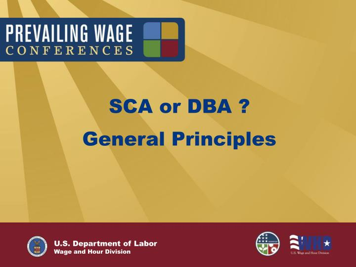 Sca or dba general principles
