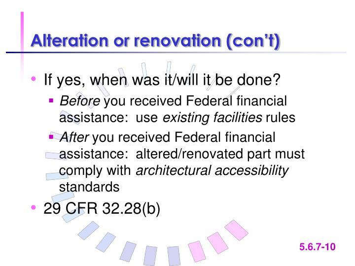 Alteration or renovation (con't)
