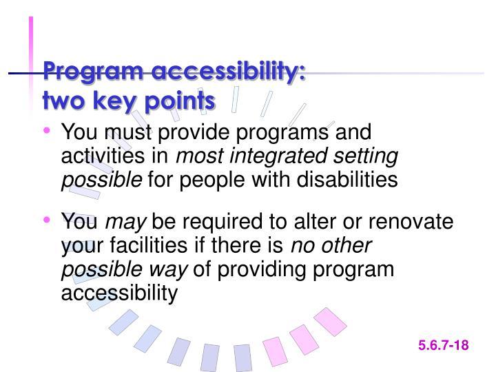 Program accessibility: