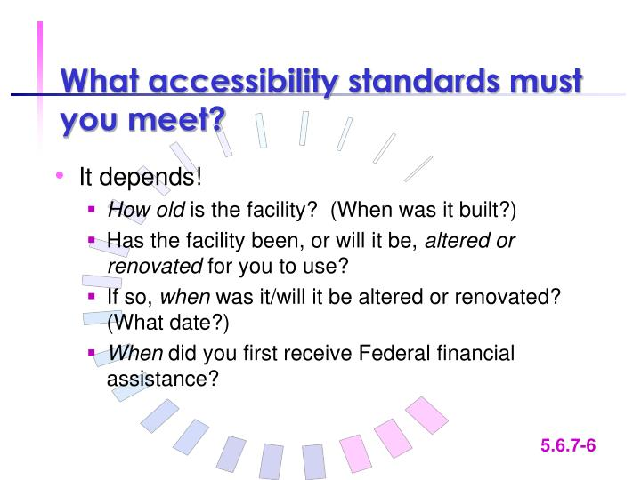 What accessibility standards must you meet?