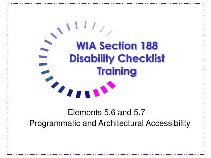 Wia section 188 disability checklist training