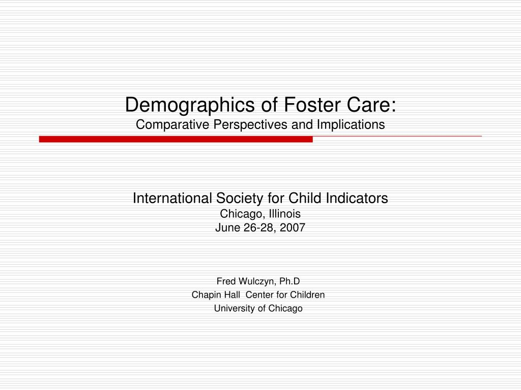 demographics of foster care comparative perspectives and implications l.