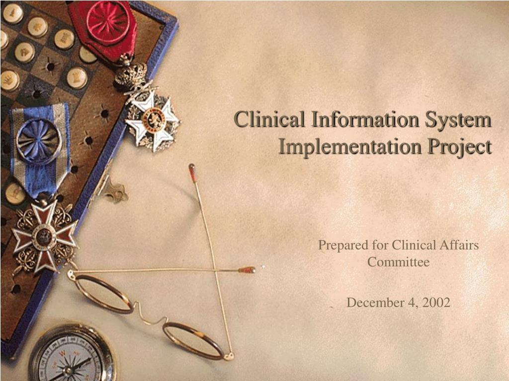 clinical information system implementation project l.