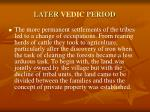 later vedic period