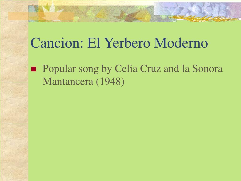 Cancion: El Yerbero Moderno