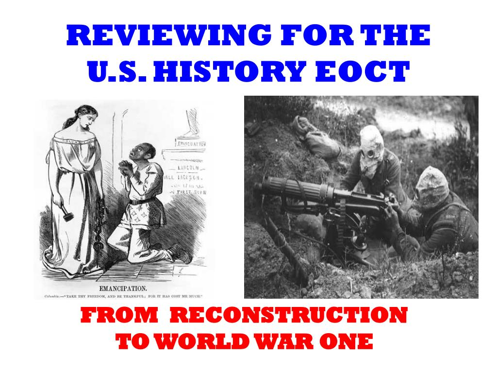 reviewing for the u s history eoct l.