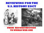 reviewing for the u s history eoct