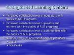 strengthened learning centers