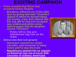 exciting campaign