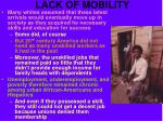 lack of mobility