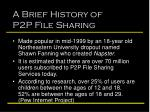 a brief history of p2p file sharing