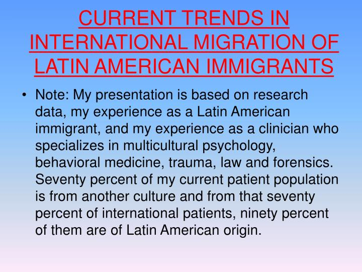 Current trends in international migration of latin american immigrants