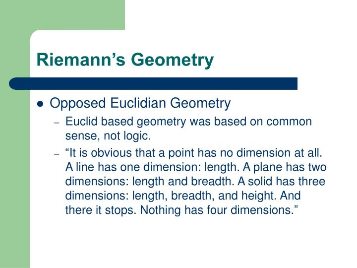 Riemann s geometry