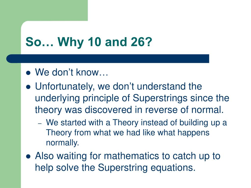 So… Why 10 and 26?