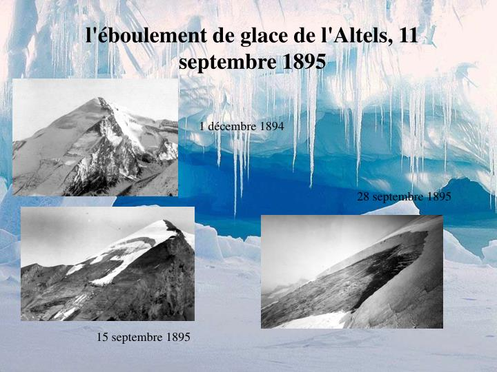 l'éboulement de glace de l'Altels, 11 septembre 1895