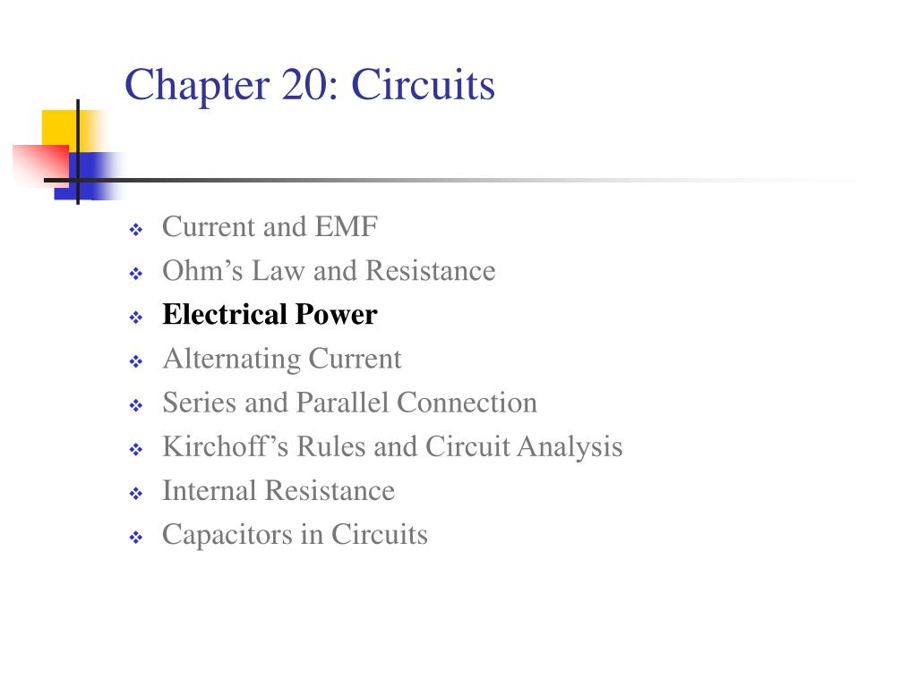 Chapter 20: Circuits