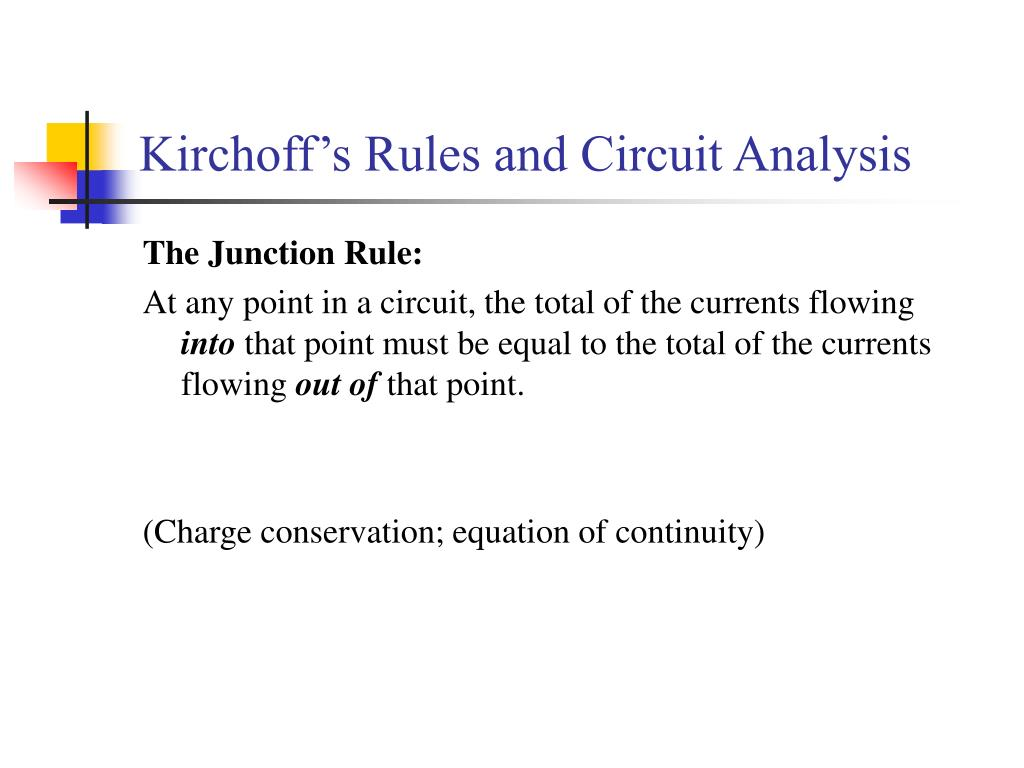 Kirchoff's Rules and Circuit Analysis