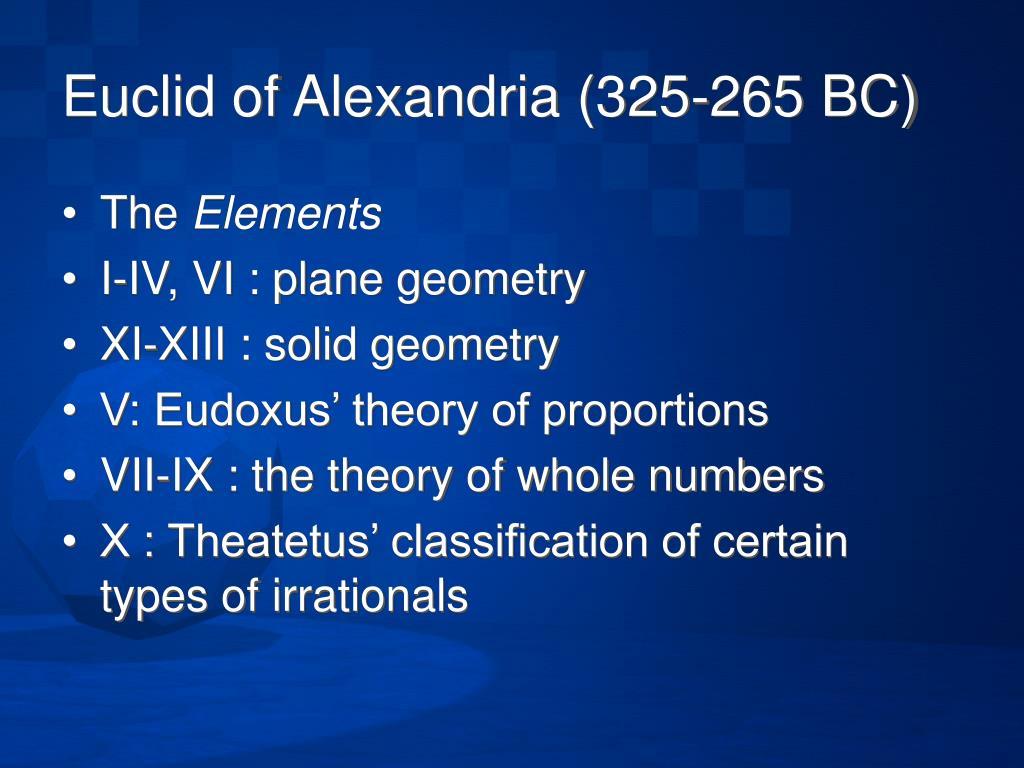 Euclid of Alexandria (325-265 BC)