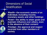 dimensions of social stratification