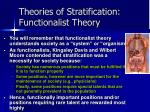 theories of stratification functionalist theory