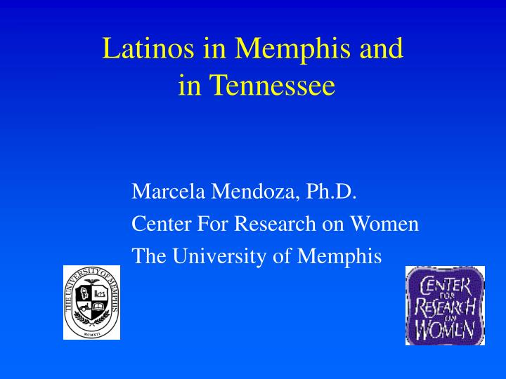 latinos in memphis and in tennessee n.