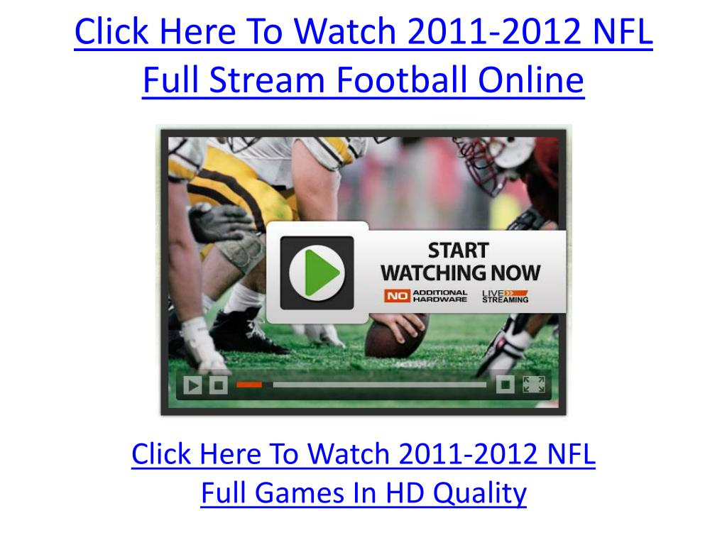 click here to watch 2011 2012 nfl full stream football online l.
