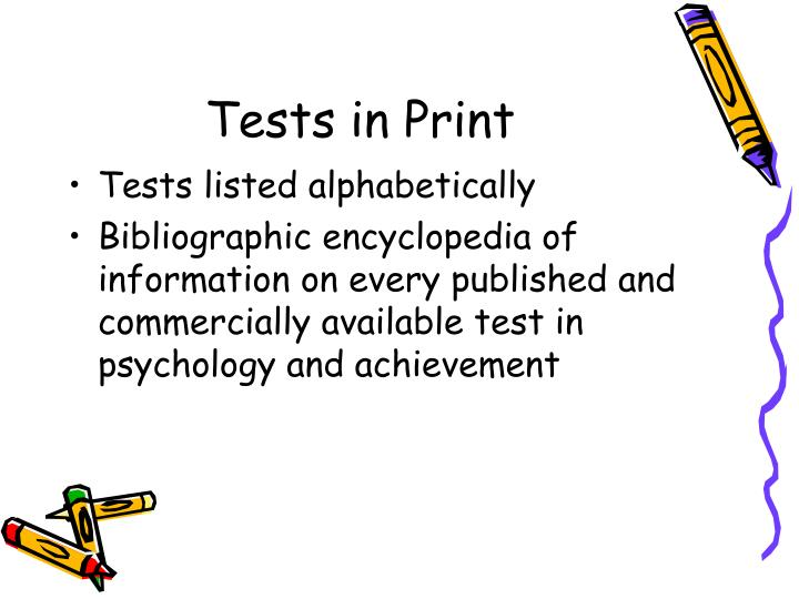 Tests in Print