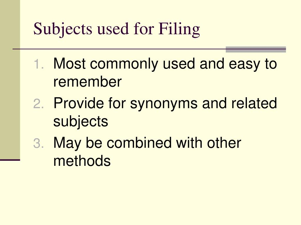 Subjects used for Filing