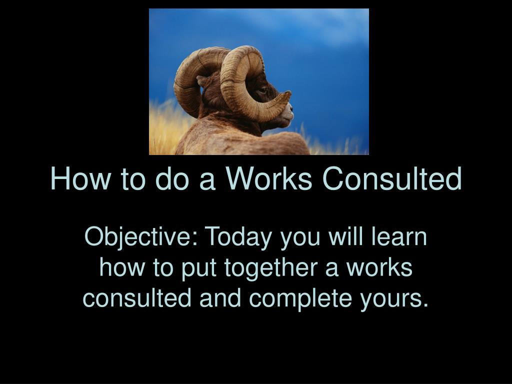 how to do a works consulted l.