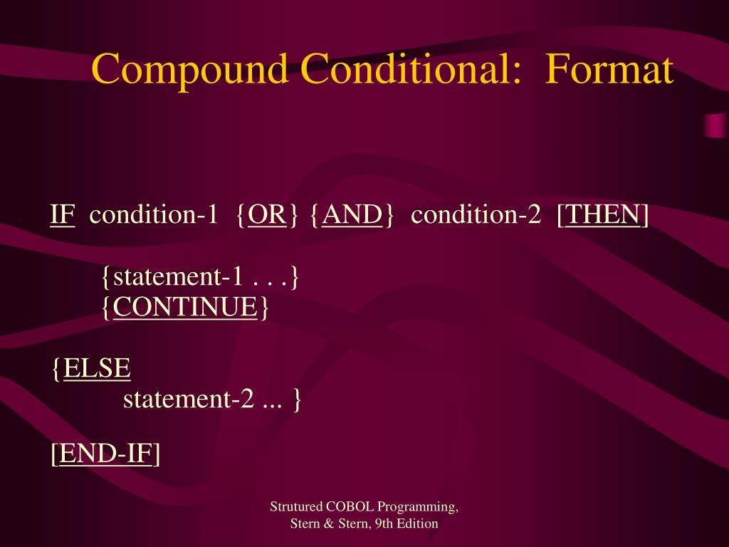 Compound Conditional:  Format