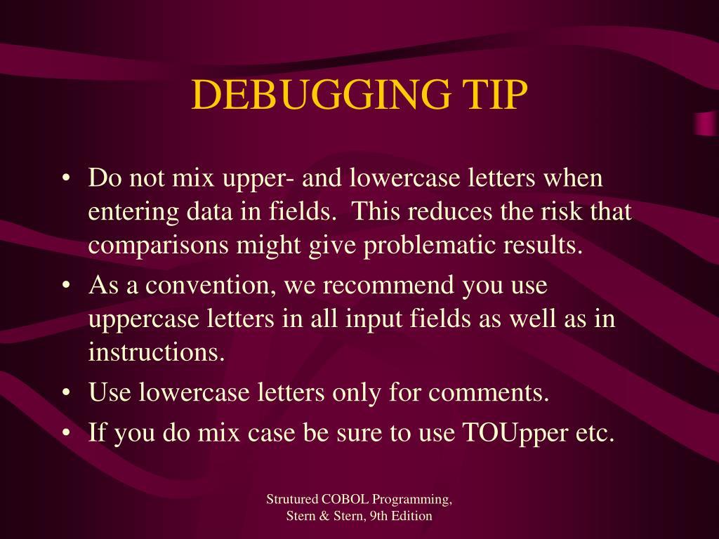 DEBUGGING TIP