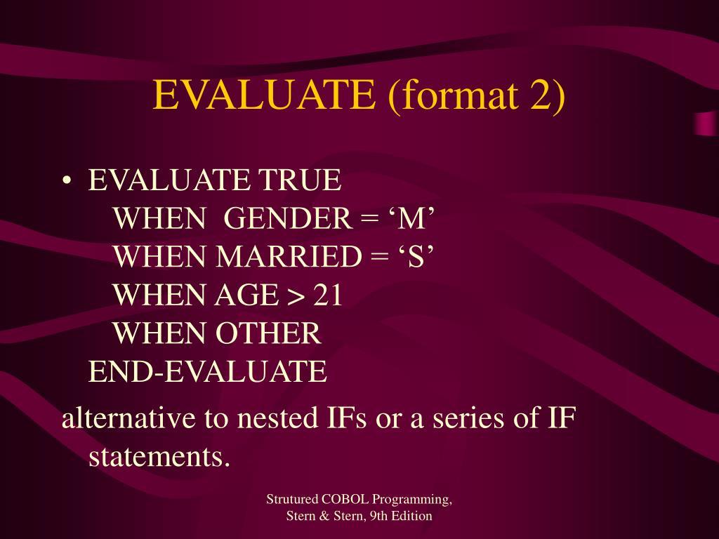 EVALUATE (format 2)