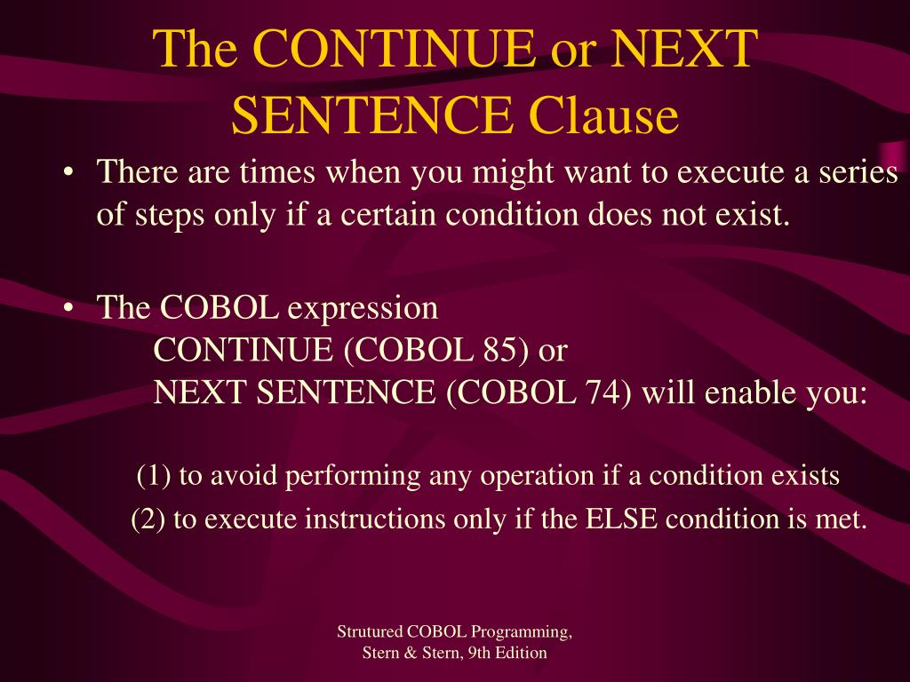 The CONTINUE or NEXT SENTENCE Clause