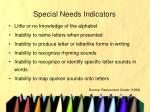 special needs indicators