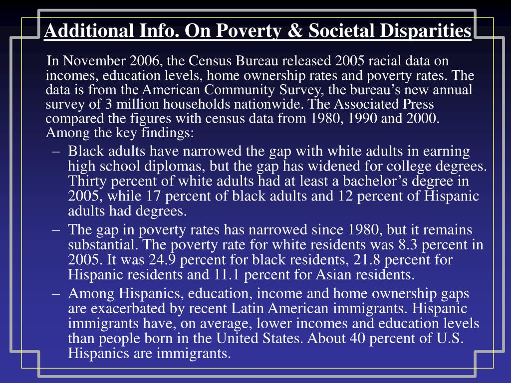 Additional Info. On Poverty & Societal Disparities