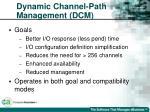 dynamic channel path management dcm