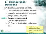 lp configuration decisions35
