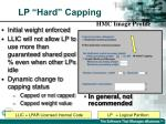 lp hard capping