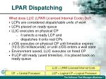 lpar dispatching
