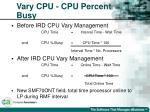 vary cpu cpu percent busy