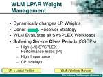 wlm lpar weight management