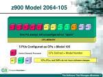 z900 model 2064 1057