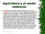 agricultura y el medio ambiente