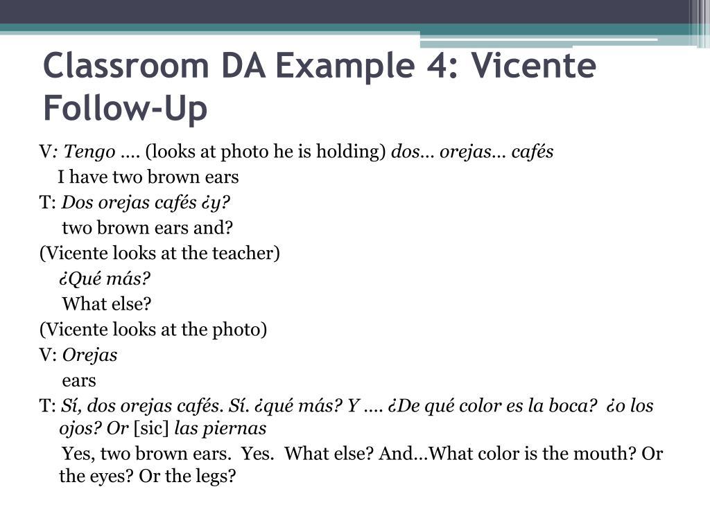 Classroom DA Example 4: Vicente Follow-Up