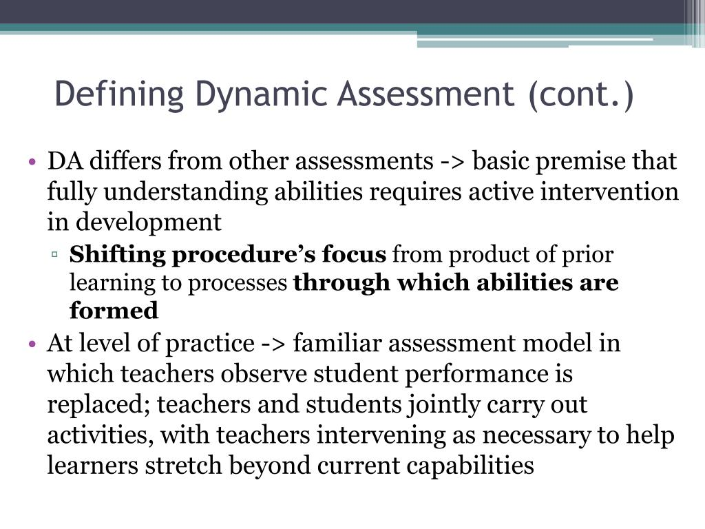 Defining Dynamic Assessment (cont.)